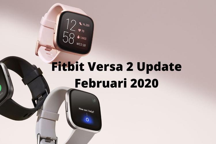 Fitbit Versa 2 Update Februari 2020