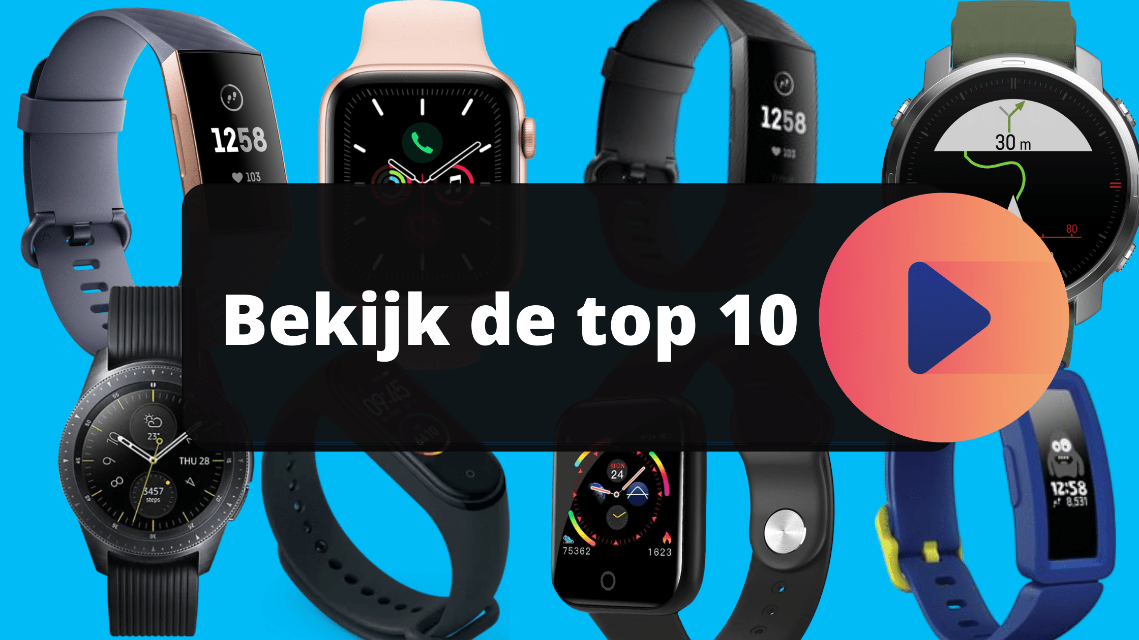 Top 10 smartwatches en activity trackers banner